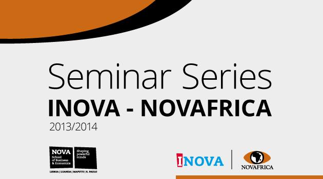 Seminar Series INOVA - NOVAFRICA 2013/2014